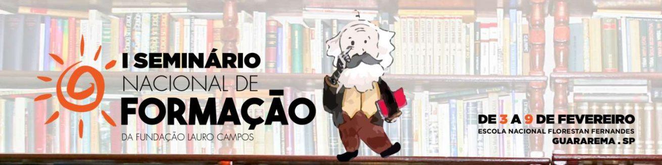 Seminário Nacional da Fundação Lauro Campos